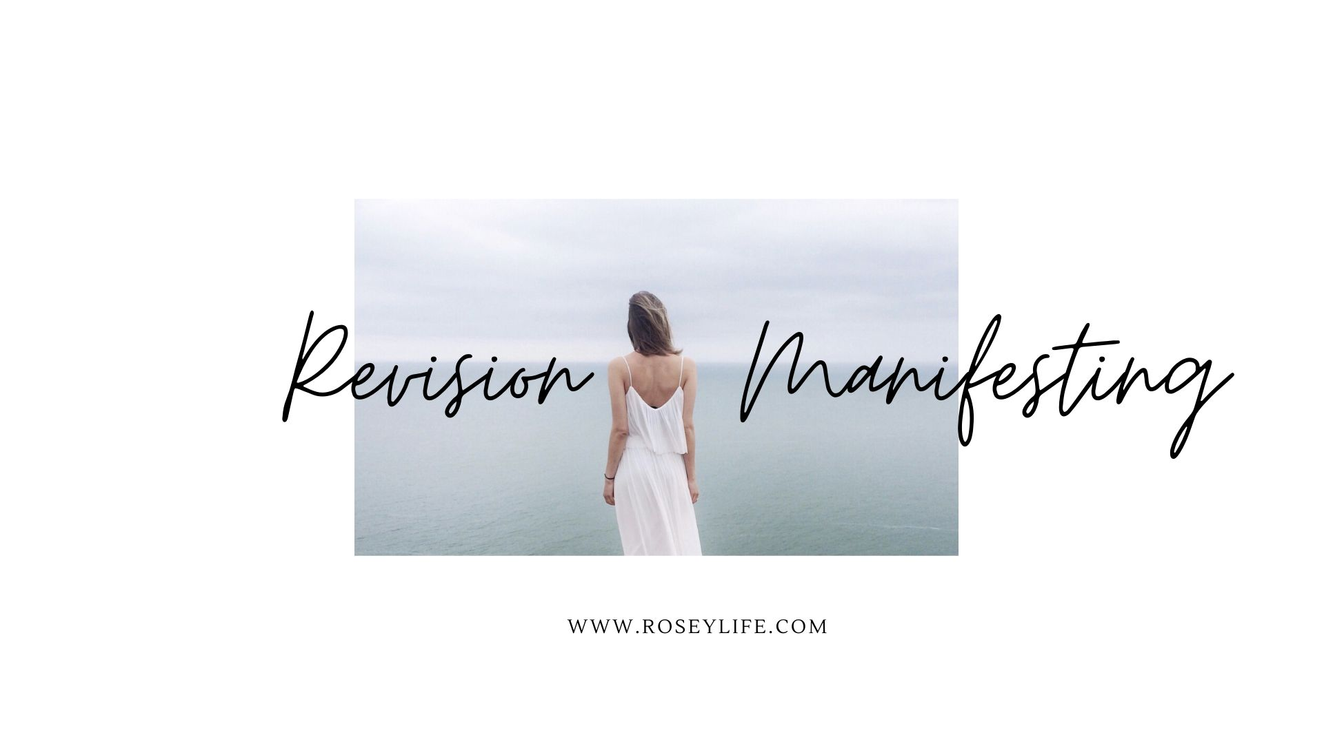 How To Use Revision for Manifesting