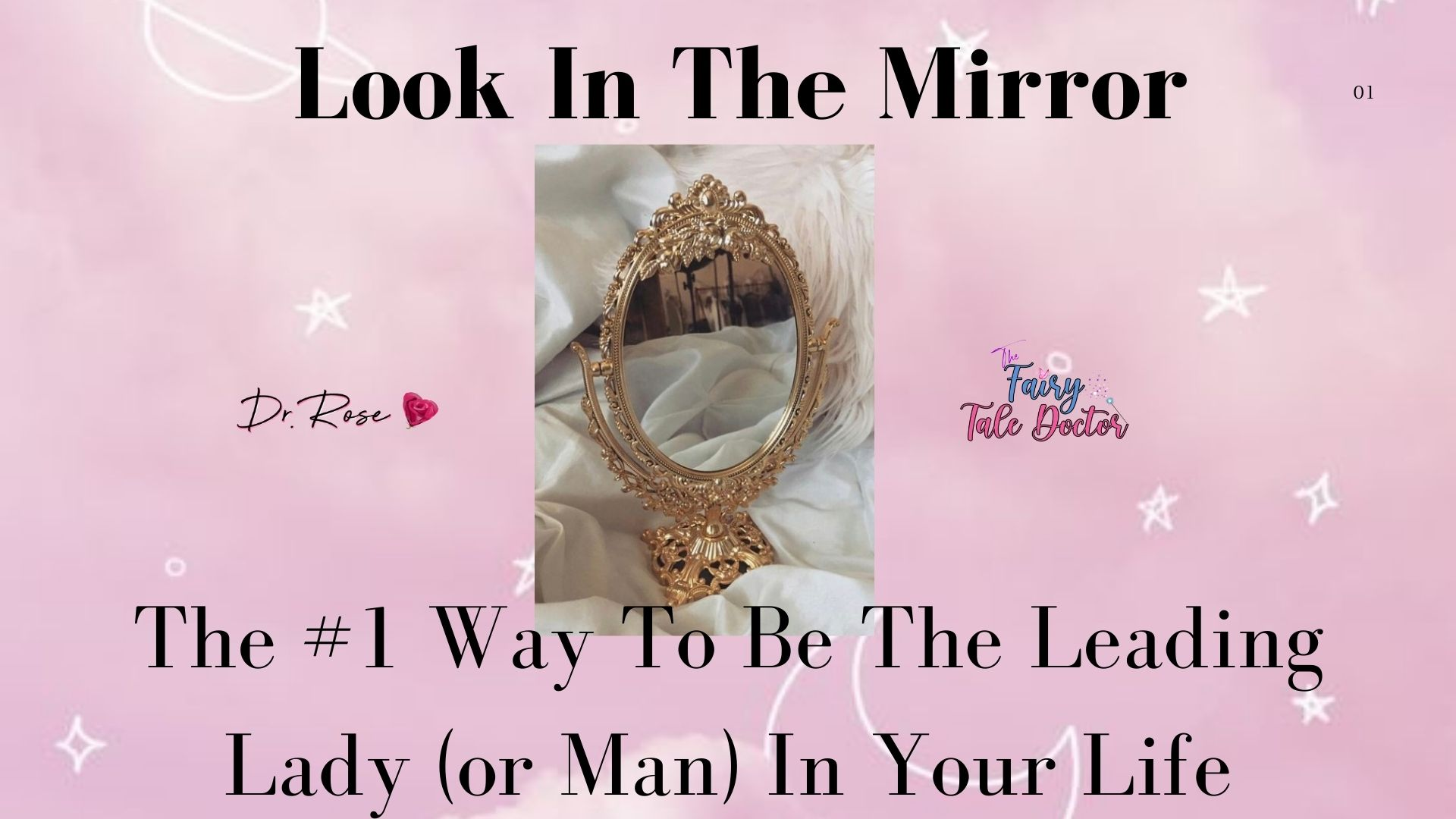 Look In The Mirror – Lesson 1