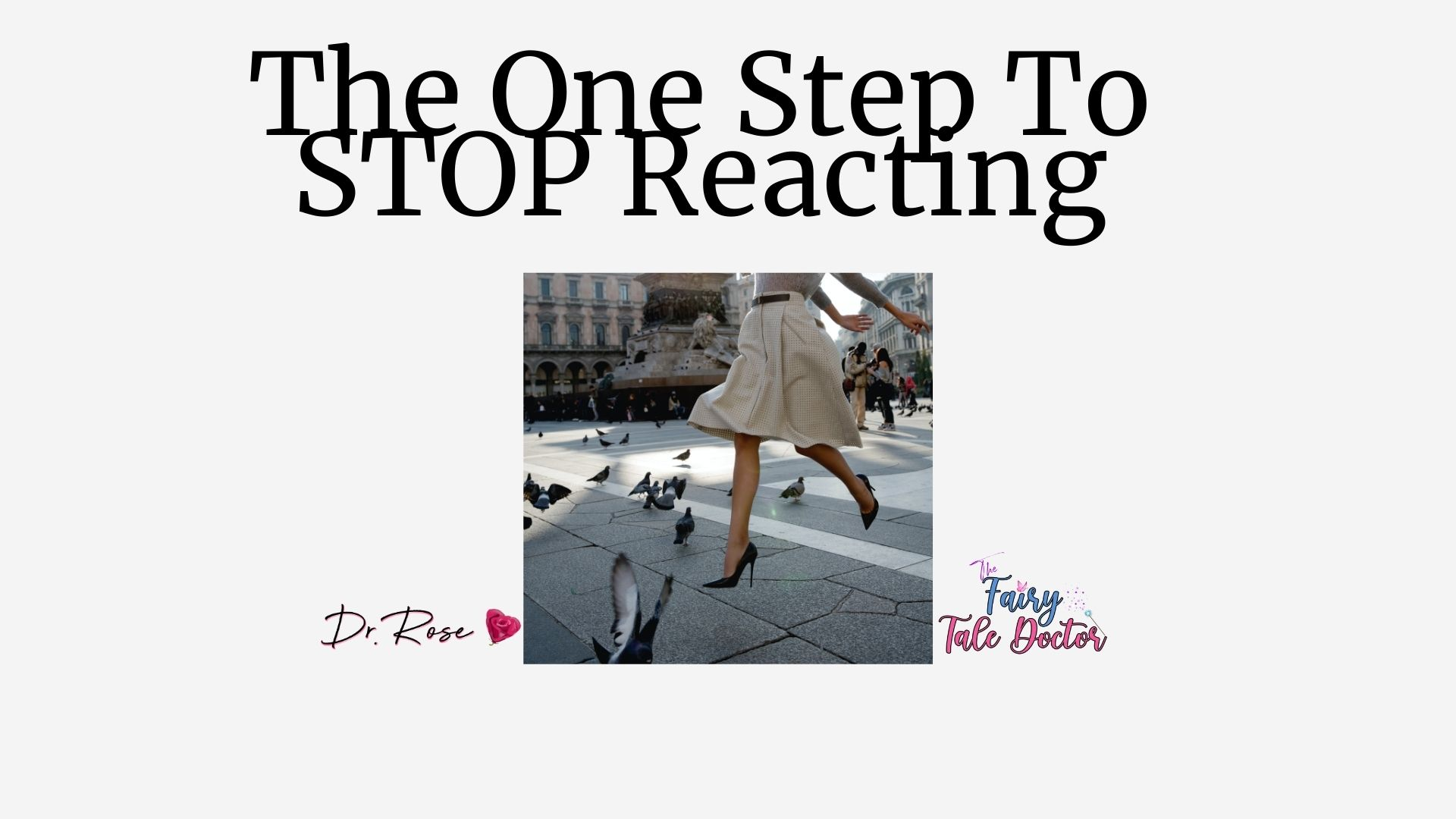 The ONE Step To Stop Reacting (SPEED Up Your Dream Life)- Lesson 3