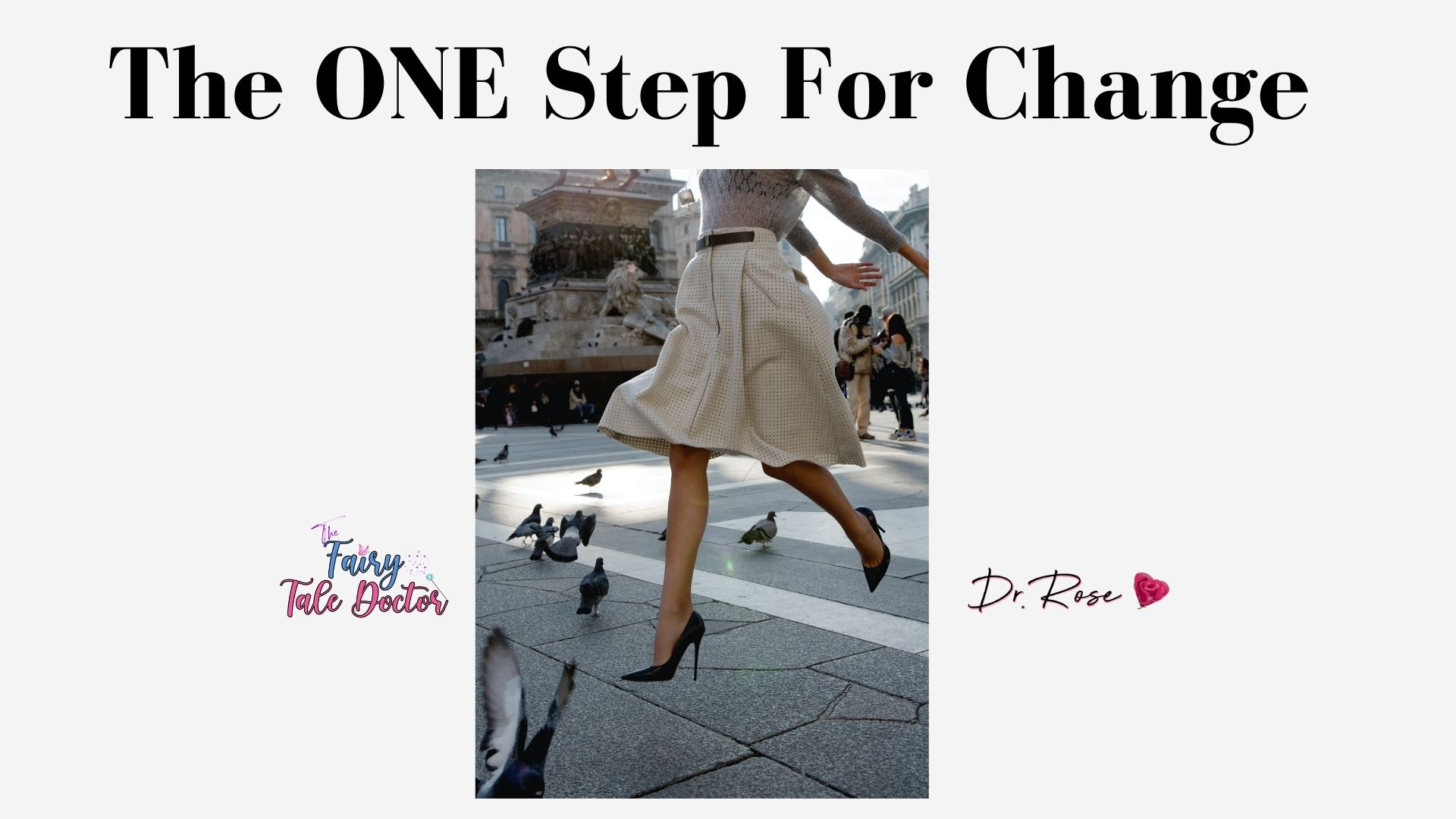 The ONE Step – Lesson 3
