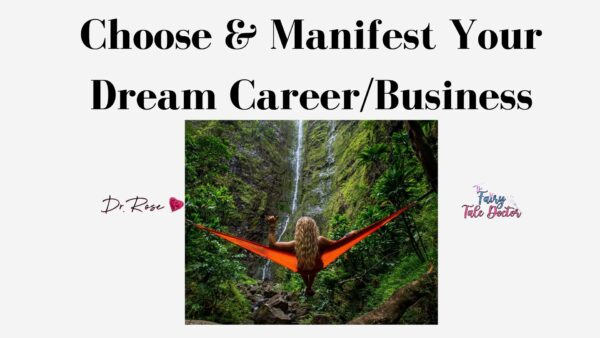 How To Select & Manifest Your Dream Career Lesson 8